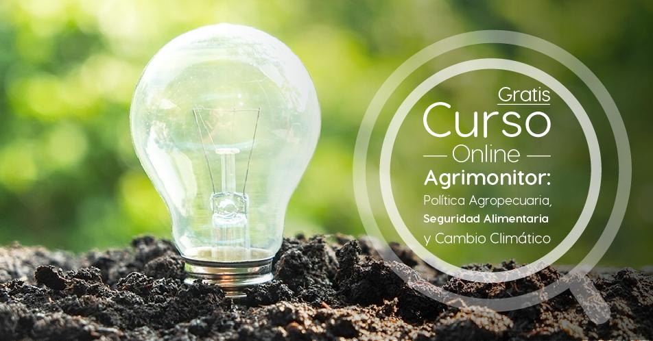 """Curso Gratis Online """"AGRIMONITOR: política agropecuaria, seguridad alimentaria y cambio climático"""" Banco Interamericano de Desarrollo Internacional"""