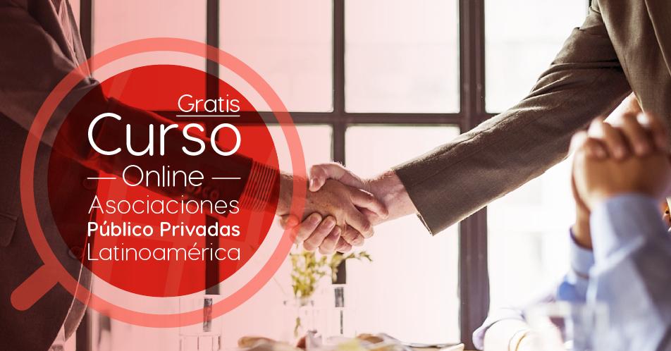 """Curso Gratis Online """"Asociaciones Público Privadas: Implementando Soluciones en Latinoamérica y el Caribe"""" Banco Interamericano de Desarrollo Internacional"""